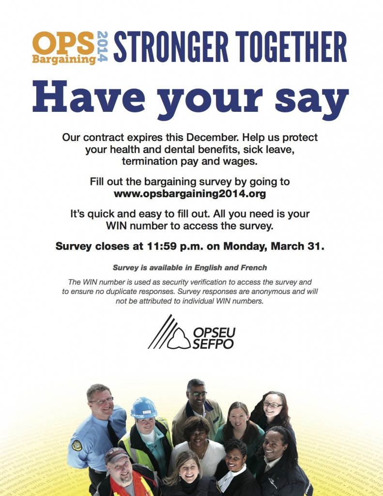 Click on this link to be taken to the OPS Bargaining Survey