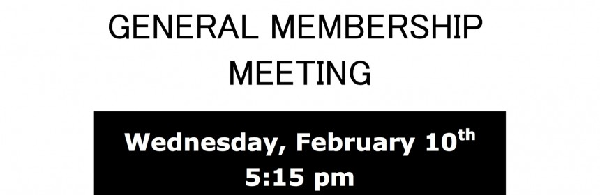 General Membership Meeting for February 10, 2016